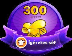 ÍGÉRETES SÉF Receptek száma: 300